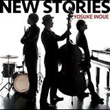 井上陽介 CD『New Stories』発売記念ライブ