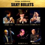 【公演延期】竹中悠真 Birthday Live!~シルキーブリッツ Vintage Music ジャズ&ミュージカル~