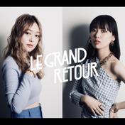 LE GRAND RETOUR B-day PARTY 2021